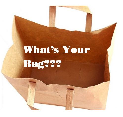 What's Your Bag???