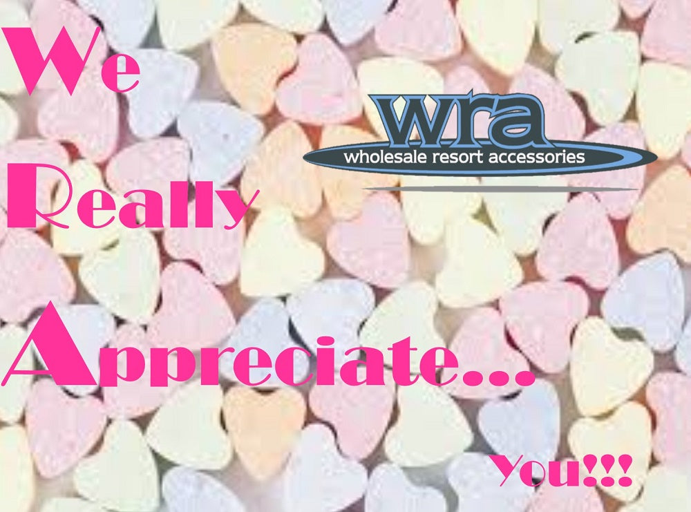 WRA Wholesale... We Really Appreciate You!!!