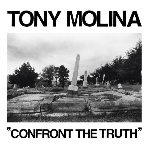 "Tony Molina ""Confront The Truth"" LP"