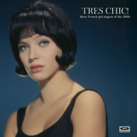 "Various Artists ""Tres Chic! More French Girl Singers of the 1960s"" LP"