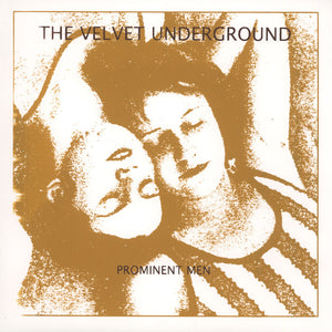 "The Velvet Underground ""Prominent Men"" LP"