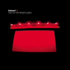 "Interpol ""Turn On The Bright Lights"" LP"
