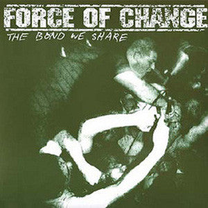"Force of Change ""The Bond We Share"" 7"""
