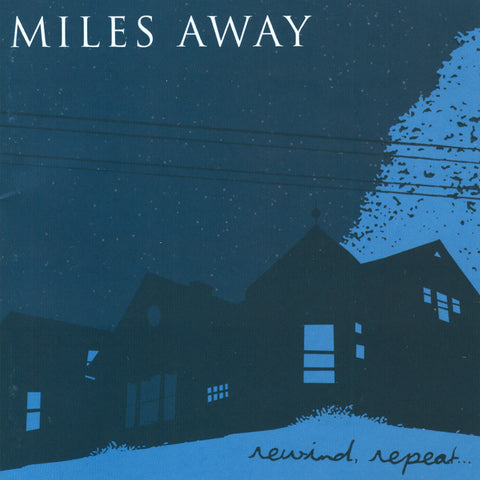 "Miles Away ""Rewind, Repeat..."" CD"