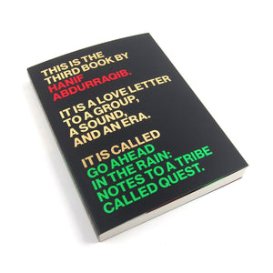 "Hanif Abdurraqib ""Go Ahead in the Rain: Notes to A Tribe Called Quest"" Book"
