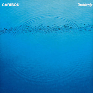 "Caribou ""Suddenly"" LP"