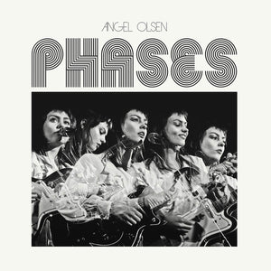 "Angel Olsen ""Phases"" LP"