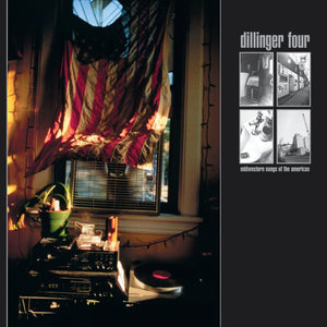 "Dillinger Four ""Midwestern Songs of the Americas"" LP"