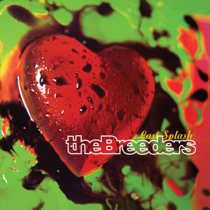 "The Breeders ""Last Splash"" LP"