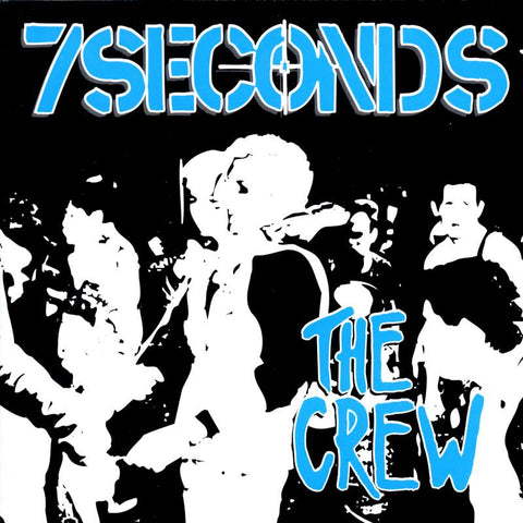 "7 Seconds ""The Crew"" LP"