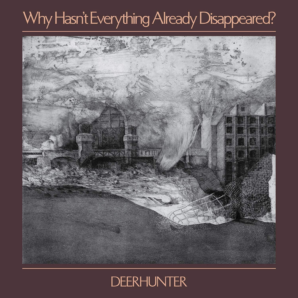 "Deerhunter ""Why Hasn't Everything Already Disappeared?"" LP"