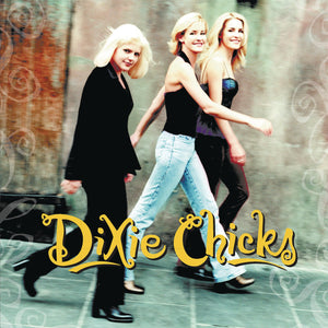 "Dixie Chicks ""Wide Open Spaces"" LP"