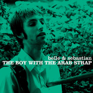 "Belle and Sebastian ""The Boy With The Arab Strap"" LP"