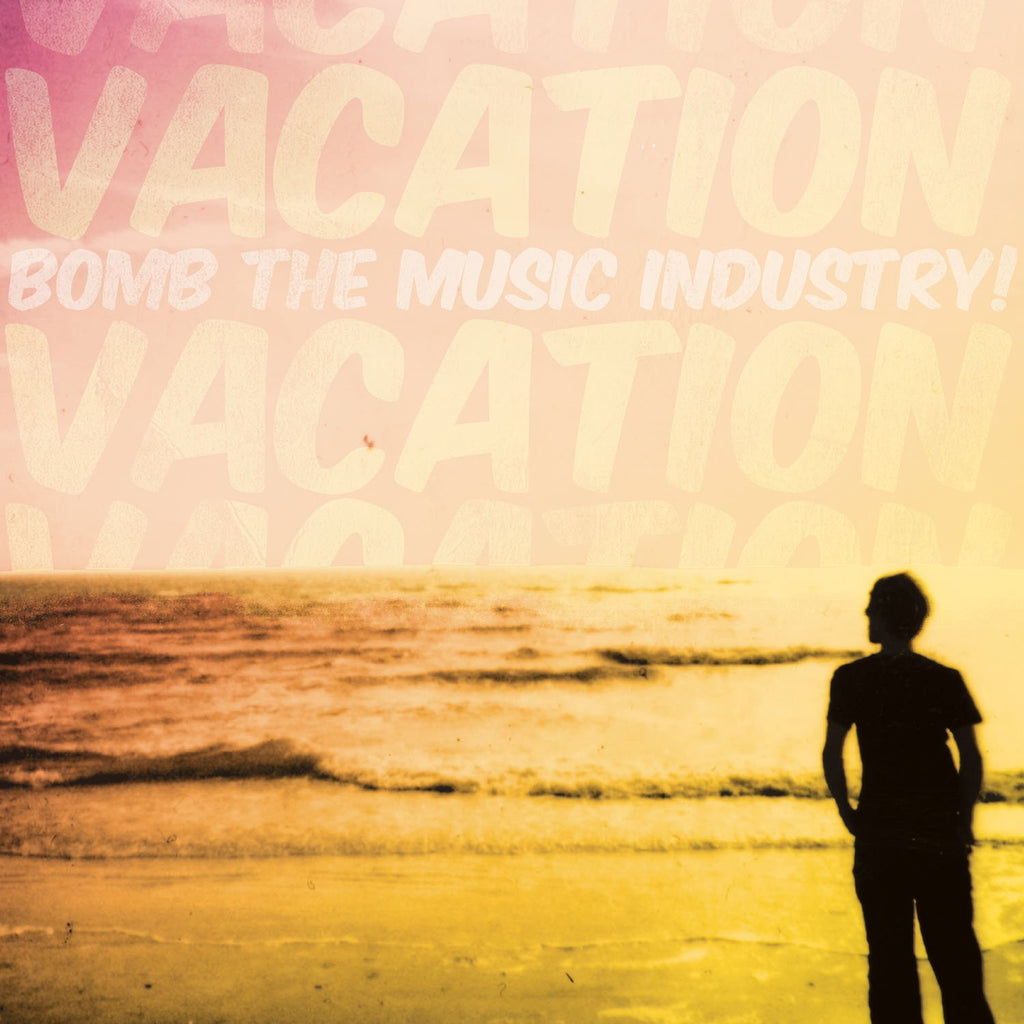 "Bomb The Music Industry! ""Vacation"" LP"
