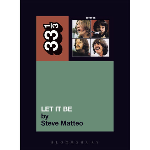 "The Beatles' ""Let It Be"" by Steve Matteo - 33 1/3 Book"