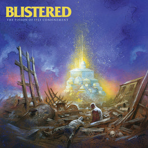 "Blistered ""The Poison of Self Confinement"" LP/CD/Tape"