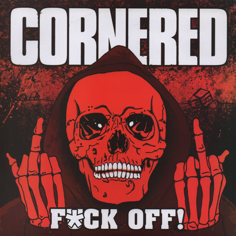 "Cornered ""Fuck Off!"" 7"""
