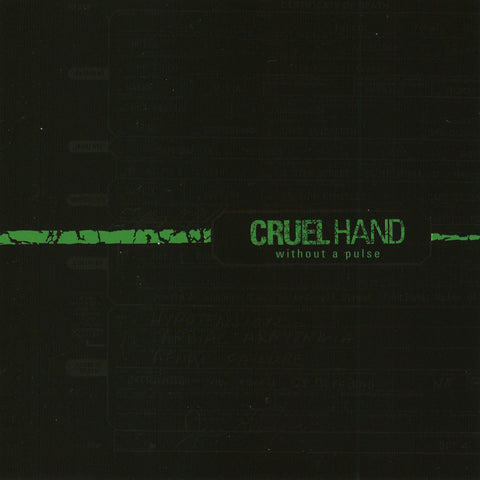 "Cruel Hand ""Without A Pulse"" CD"
