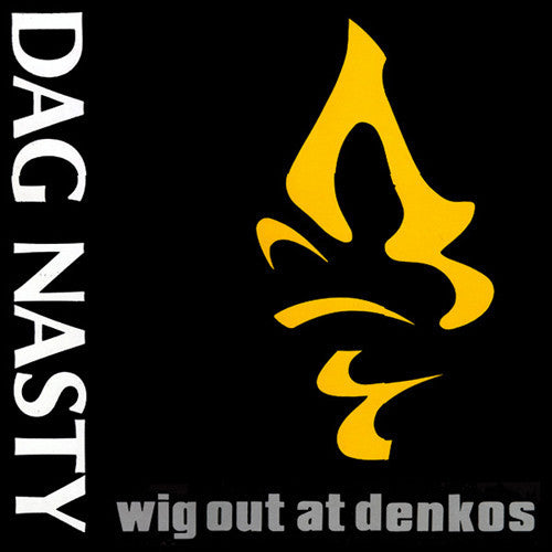 "Dag Nasty ""Wig Out at Denko's"" LP"