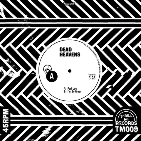 "Dead Heavens ""Feel Low"" 7"""