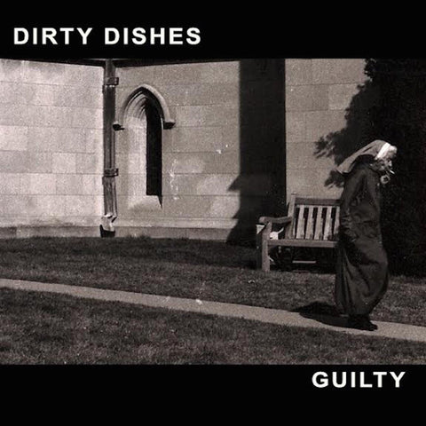"Dirty Dishes ""Guilty"" LP"