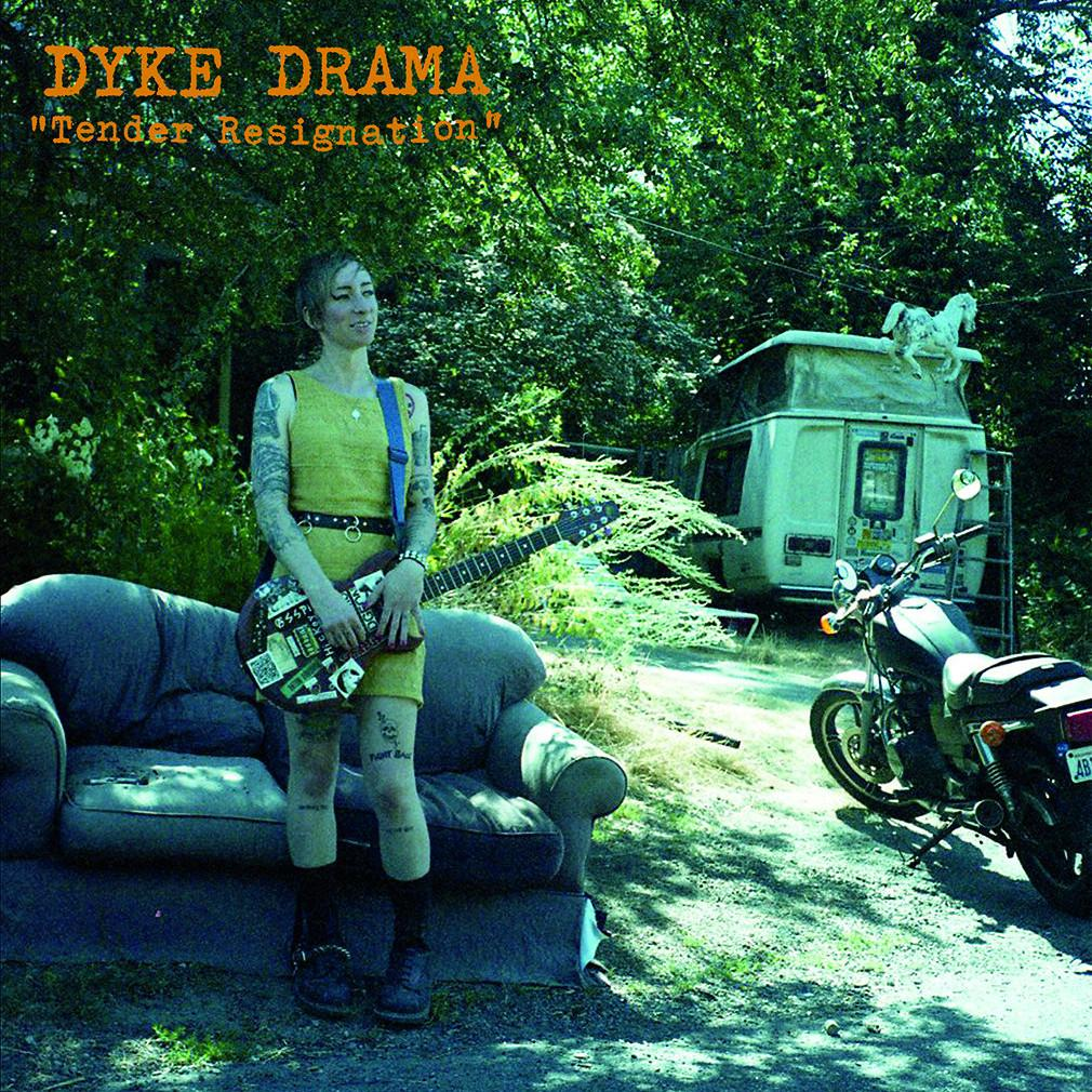 "Dyke Drama ""Tender Resignation"" LP"