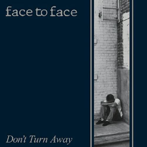 "Face To Face ""Don't Turn Away"" LP"