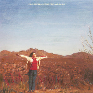"Fiddlehead ""Springtime and Blind"" LP (Clear + Red / Orange Splatter Vinyl)"