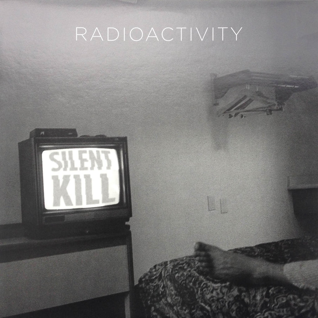 "Radioactivity ""Silent Kill"" LP"