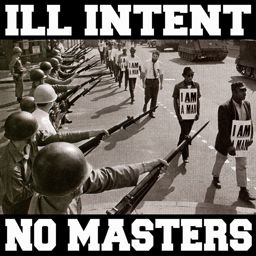 "Ill Intent ""No Masters"" 7"""