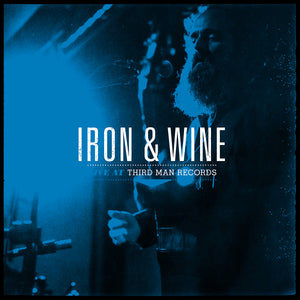 "Iron & Wine ""Live at Third Man Records"" LP"