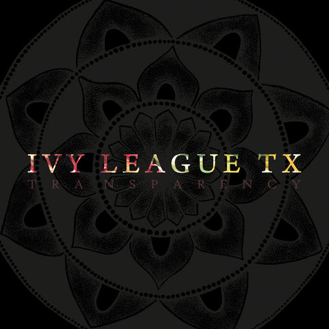 "Ivy League TX ""Transparency"" CD"