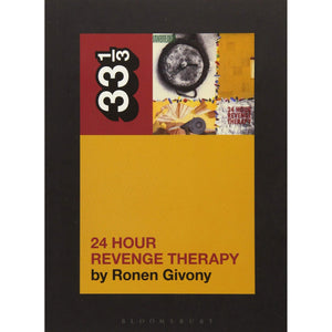 "Jawbreaker's ""24 Hour Revenge Therapy"" by Ronen Givony - 33 1/3 Book"