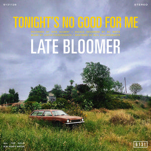 "Late Bloomer ""Tonight's No Good for Me"" Digital EP"