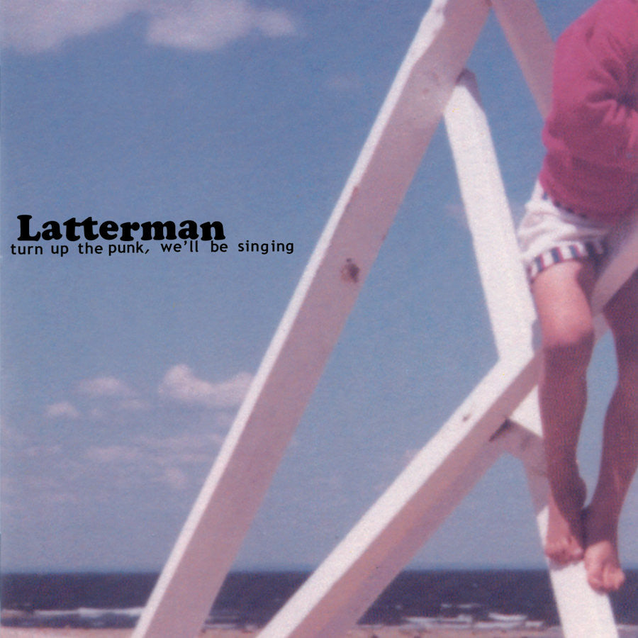 "Latterman ""Turn Up The Punk, We'll Be Singing"" LP"