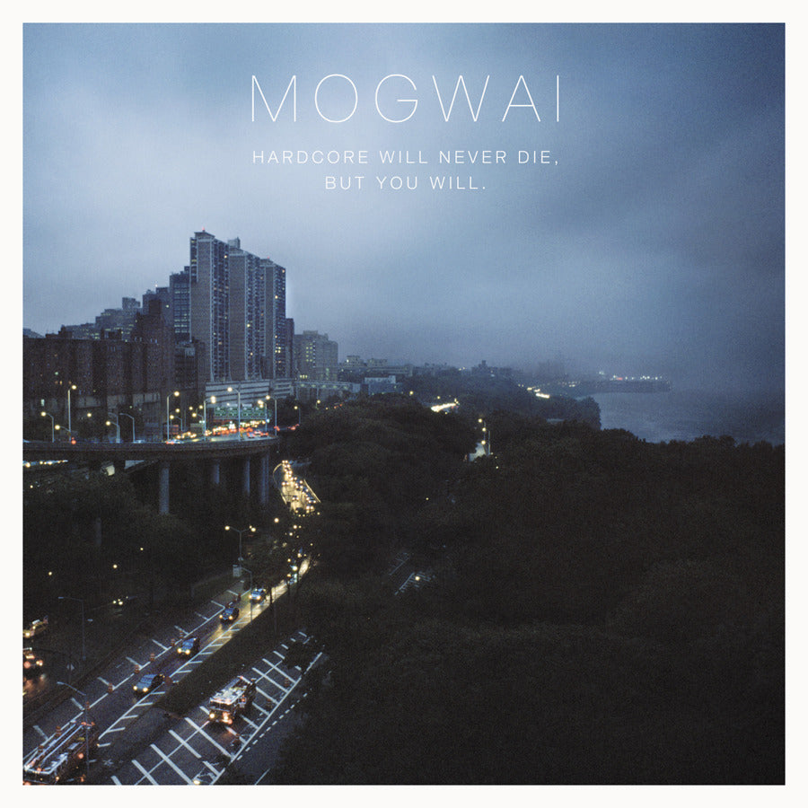 "Mogwai ""Hardcore Will Never Die, But You Will"" 2xLP"