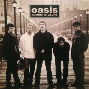 "Oasis ""Acoustic Glory"" LP"