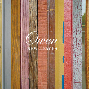 "Owen ""New Leaves"" LP"