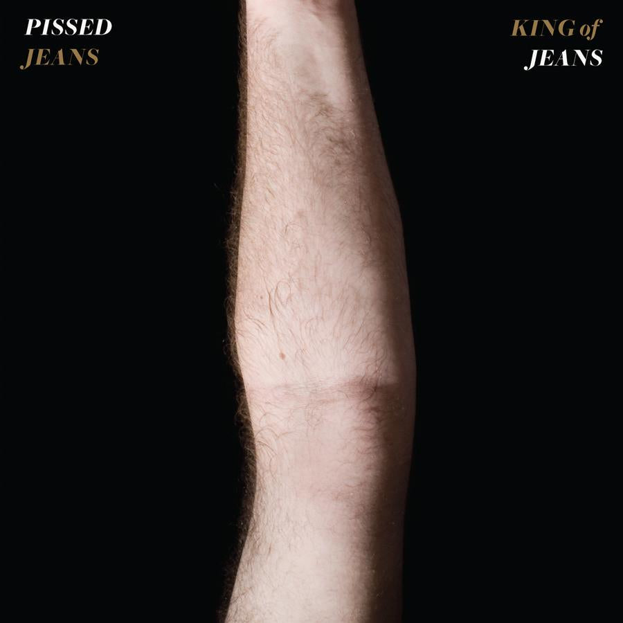 "Pissed Jeans ""King of Jeans"" LP"
