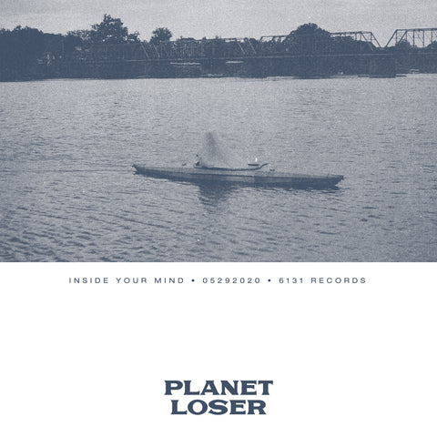 "Planet Loser ""Inside Your Mind"" Digital Single"