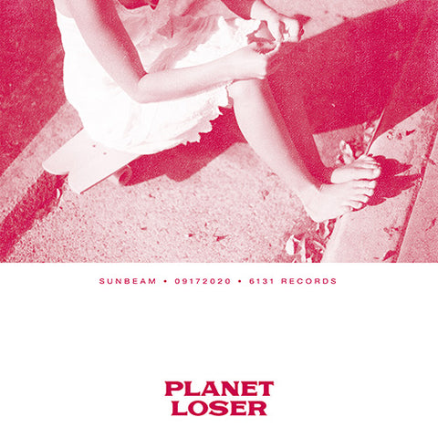 "Planet Loser ""Sunbeam"" Digital Single"