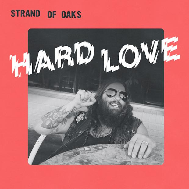 "Strand of Oaks ""Hard Love"" LP"