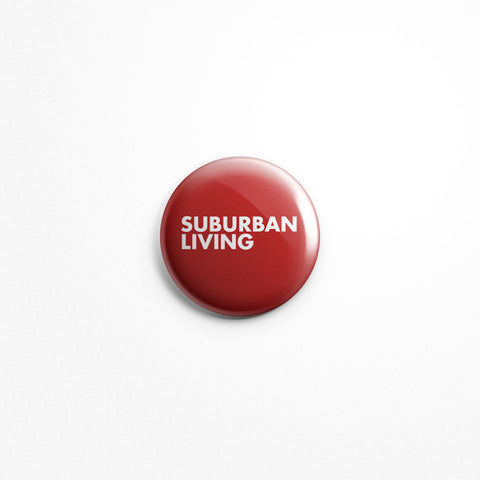 "Suburban Living ""Logo"" 1"" Button"