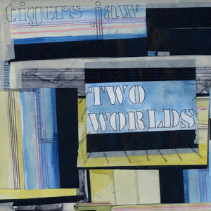 "Tigers Jaw ""Two Worlds"" LP (Blue / Yellow Swirl Vinyl)"
