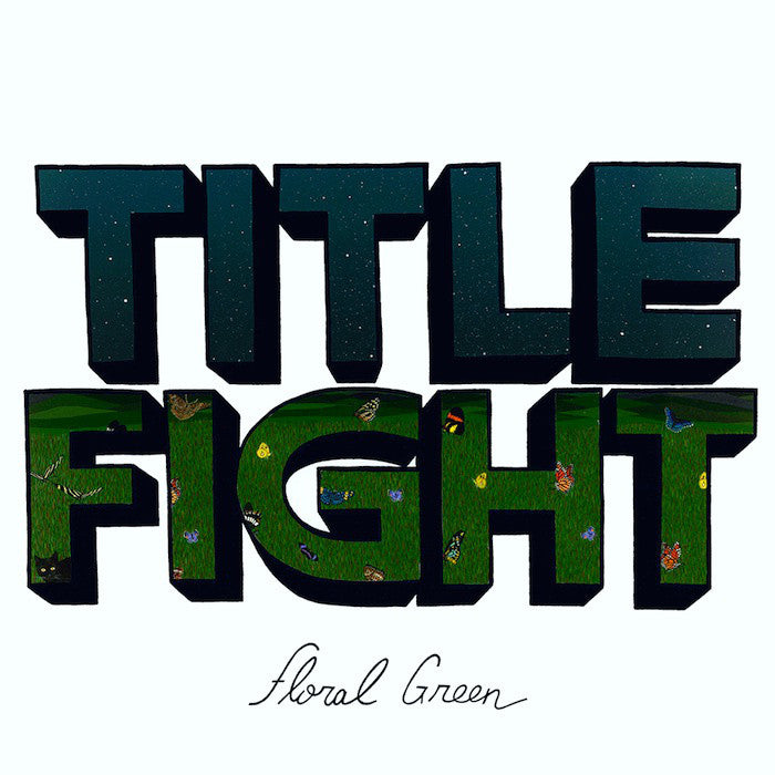 "Title Fight ""Floral Green"" LP"