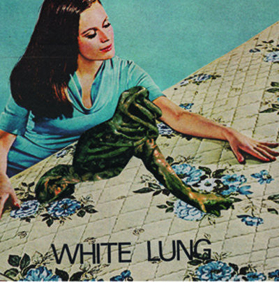 "White Lung ""Two of You"" 7"""