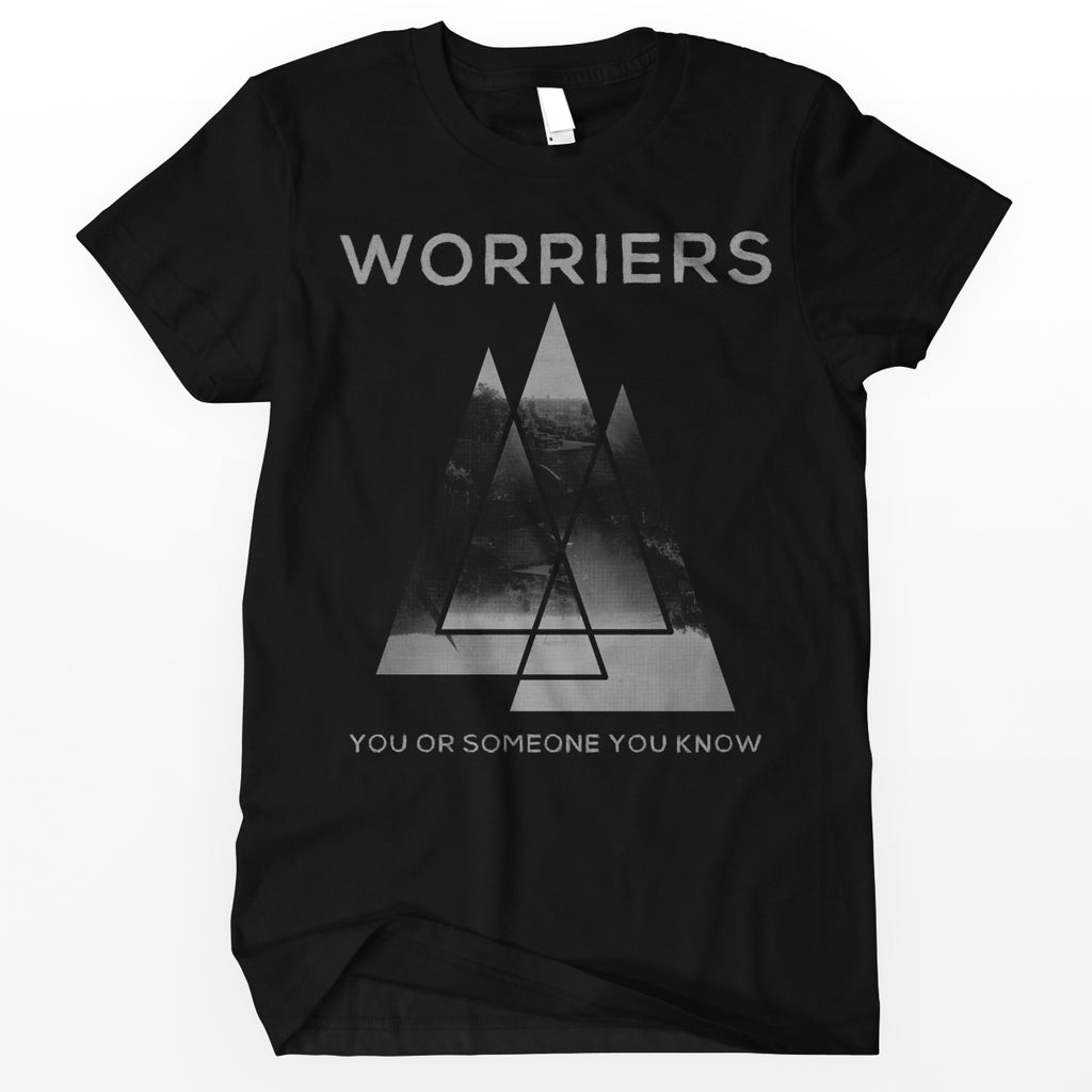 "Worriers ""You or Someone You Know"" Shirt"