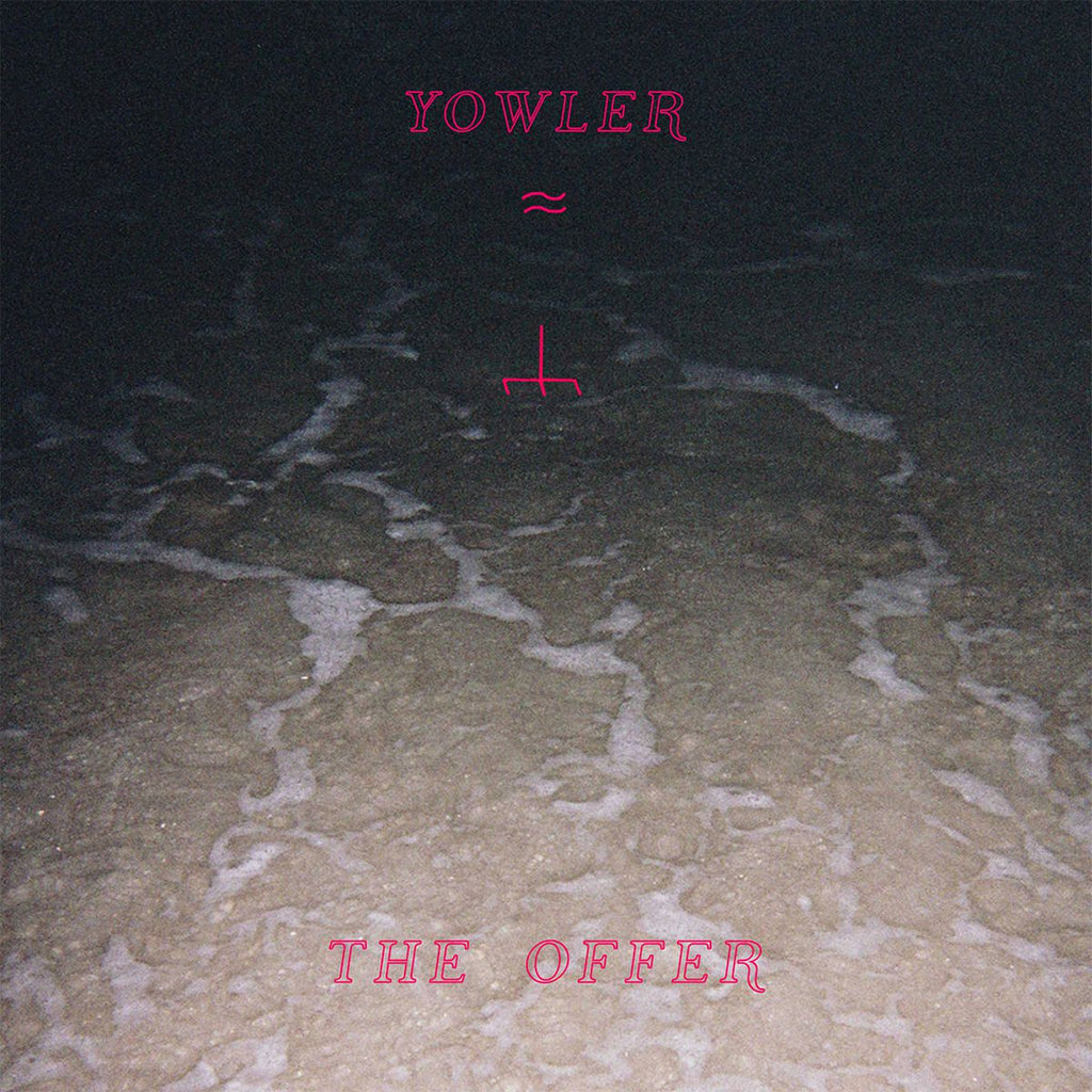 "Yowler ""The Offer"" LP"