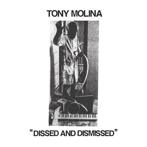 "Tony Molina ""Dissed and Dismissed"" LP"