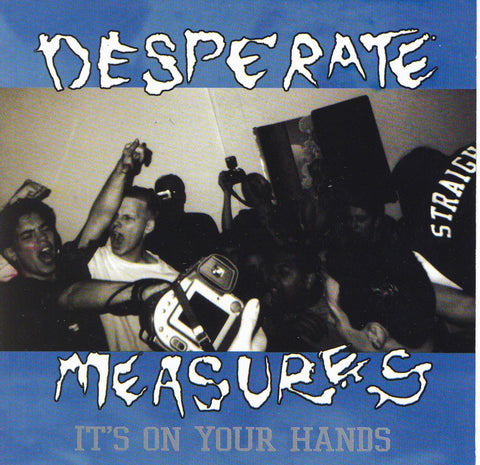 "Desperate Measures ""It's In Our Hands"" CD"